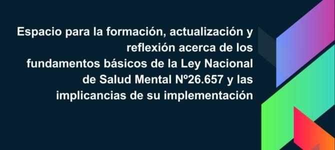 """Seminario acreditable de posgrado """"Salud Mental: antes y después de la ley"""""""