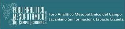 Las Formaciones de los Analistas en el Campo Lacaniano