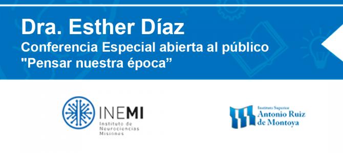 """Conferencia Especial abierta al público """"Pensar nuestra época"""""""