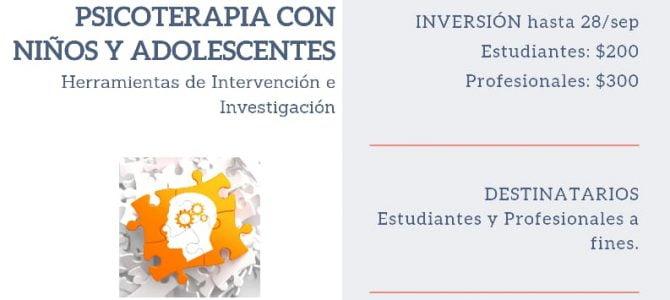 """Jornada de Actualización Profesional """"Psicoterapia con Niños y Adolescentes: Herramientas de Intervención e Investigación"""""""