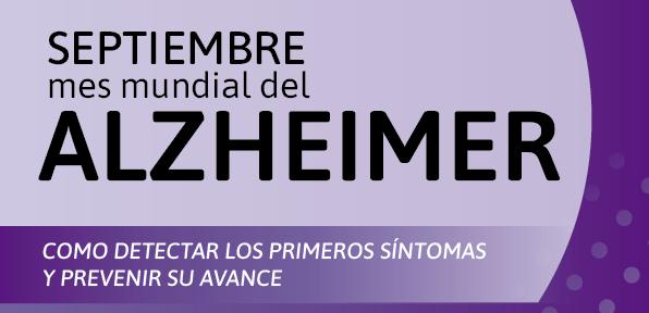 Septiembre, Mes Mundial del Alzheimer: Cómo detectar los primeros síntomas y prevenir su avance