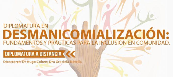 Diplomatura en Desmanicomialización: fundamentos y prácticas para la inclusión en comunidad (con modalidad a distancia)
