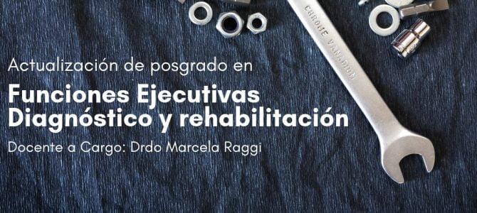 Actualización de Posgrado en Funciones Ejecutivas, Diagnóstico y Rehabilitación