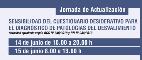 """Jornada de Actualización """"Sensibilidad del Cuestionario Desiderativo para el Diagnóstico de Patologías del Desvalimiento"""""""