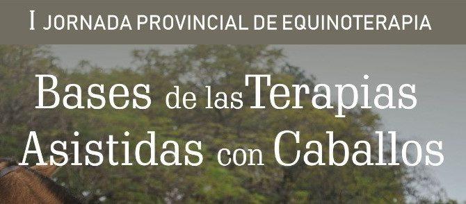 I Jornada Provincial de Equinoterapia: Bases de las Terapias Asistidas con Caballos
