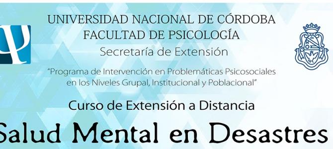 """Curso de Extensión a Distancia """"Salud Mental en Desastres"""""""