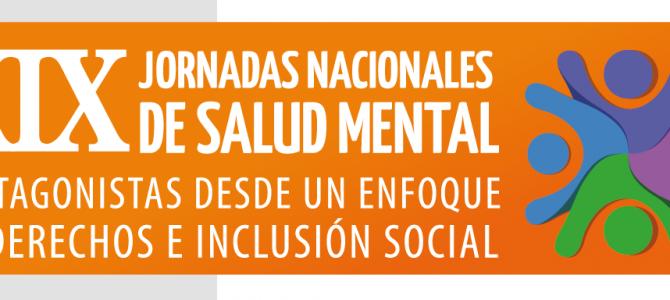 """XIX Jornadas Nacionales de Salud Mental """"Protagonistas desde un enfoque de derechos e inclusión social"""""""