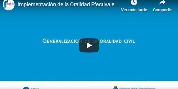Material audiovisual de Charla Informativa sobre la Implementación de la Oralidad Efectiva en los Procesos Civiles y Comerciales