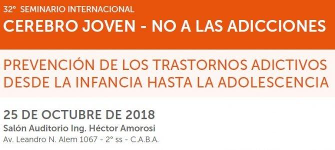 Video-Conferencia 32° Seminario Internacional Cerebro Joven – No a las Adicciones