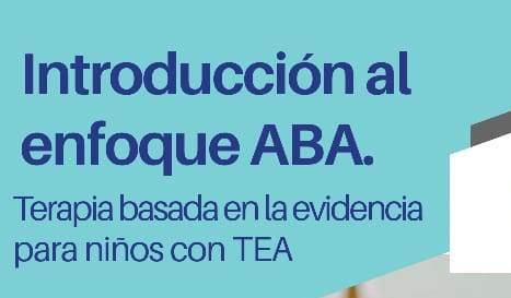 Capacitación: Introducción al Enfoque ABA