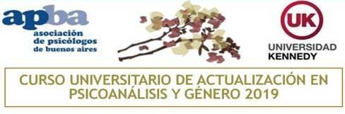 Curso Universitario de Actualización en Psicoanálisis y Género 2019