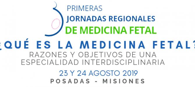 Primeras Jornadas Regionales de Medicina Fetal