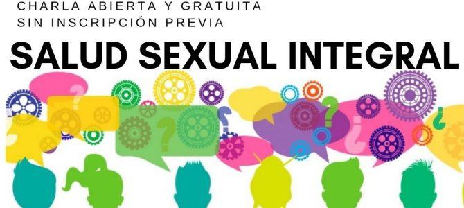 """Charla abierta y gratuita """"Salud Sexual Integral"""" (sin inscripción previa)"""